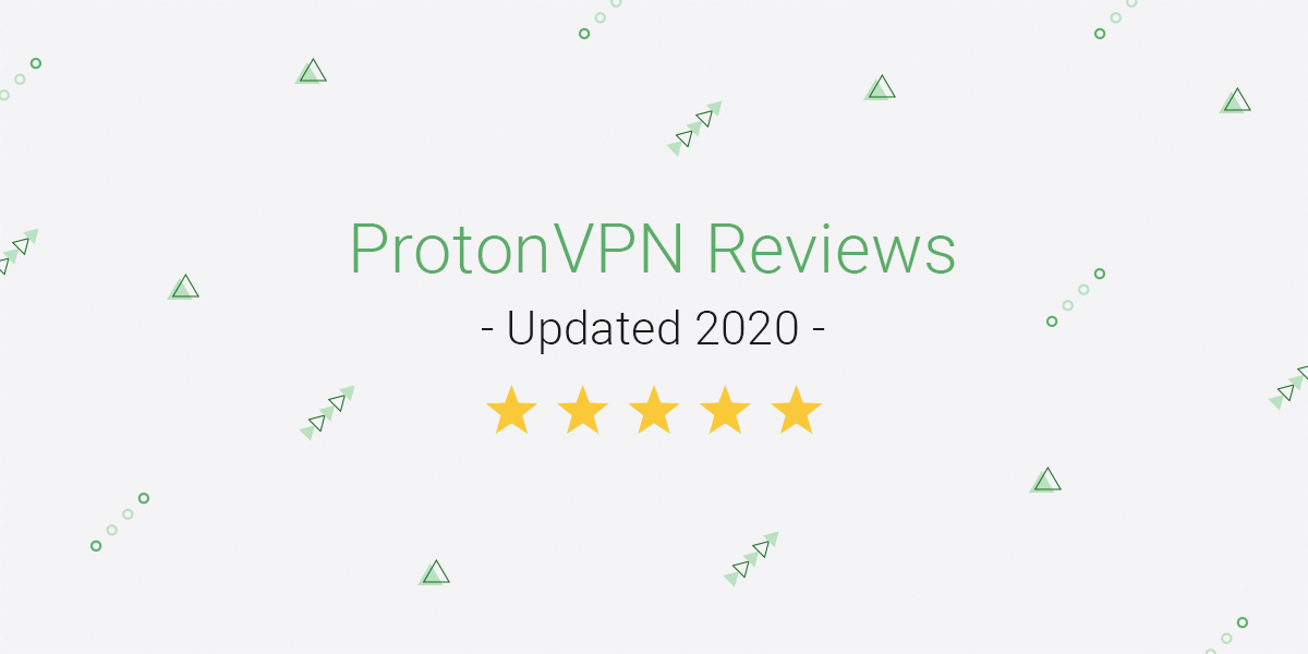 2020 ProtonVPN reviews