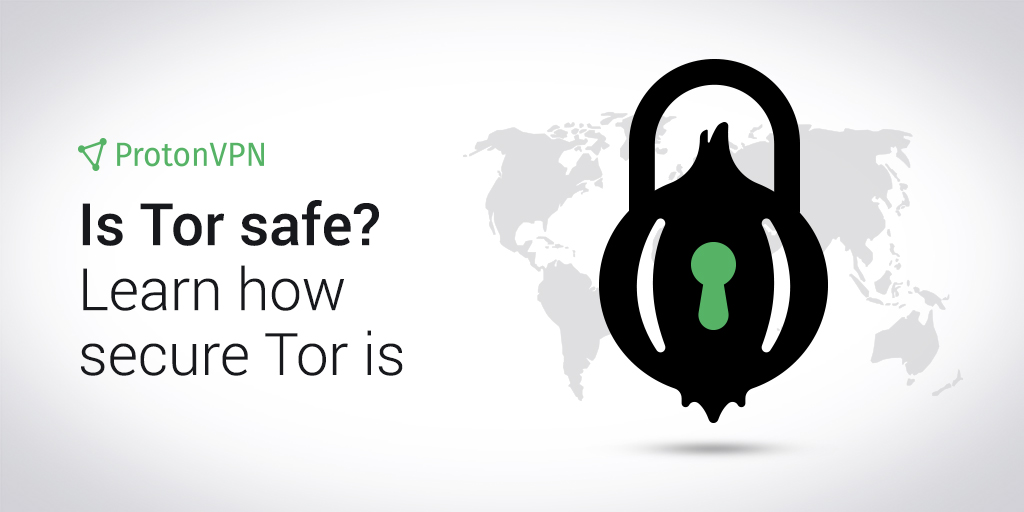 Tor, Tor browser, the onion router, is Tor safe, is Tor safe to use, how to use Tor safely