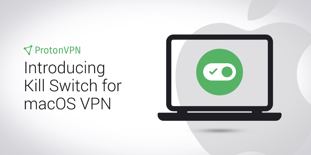 protonvpn macos vpn kill switch