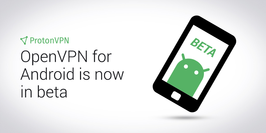 OpenVPN for Android - ProtonVPN Blog