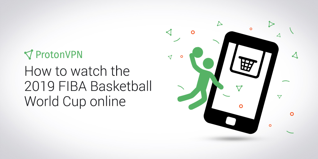FIBA Basketball stream VPN